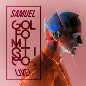 SAMUEL GOLFO MISTICO TOUR